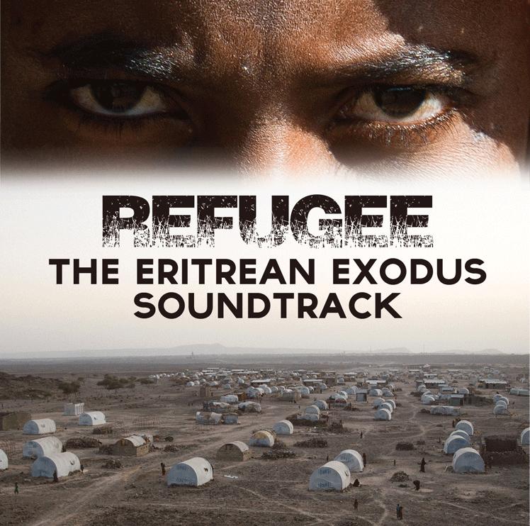 Refugee: The Eritrean Exodus Soundtrack